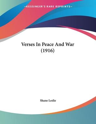 Verses in Peace and War (1916)