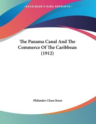 The Panama Canal and the Commerce of the Caribbean (1912)