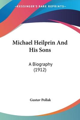 Michael Heilprin and His Sons