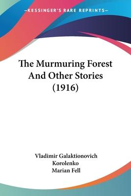 The Murmuring Forest And Other Stories (1916) Cover Image