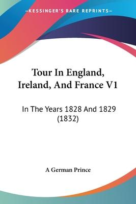 Tour in England, Ireland, and France V1