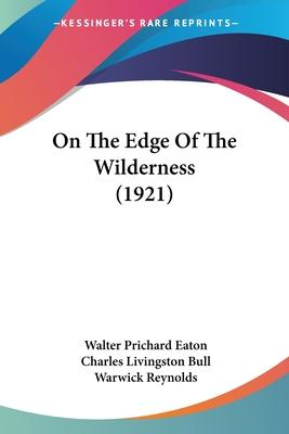 On the Edge of the Wilderness (1921)