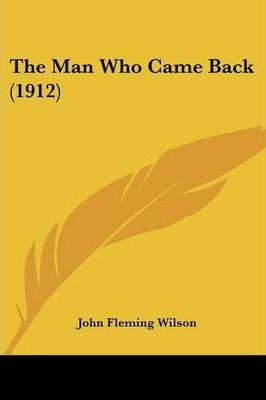 The Man Who Came Back (1912)