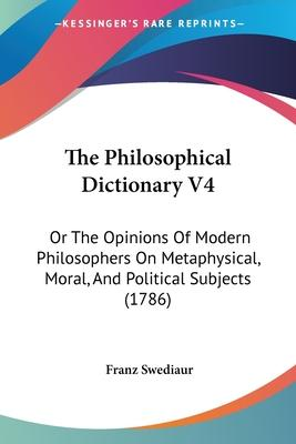 The Philosophical Dictionary V4