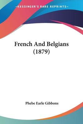 French and Belgians (1879)