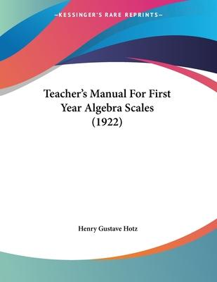Teacher's Manual for First Year Algebra Scales (1922)