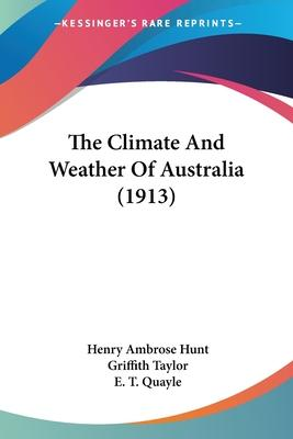 The Climate and Weather of Australia (1913)