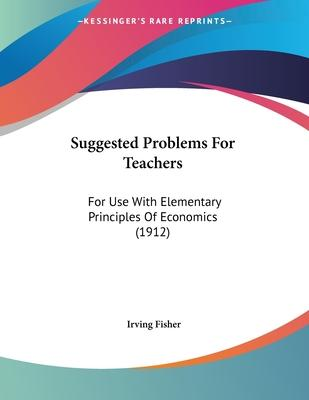 Suggested Problems for Teachers