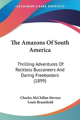 The Amazons of South America