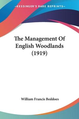 The Management of English Woodlands (1919)