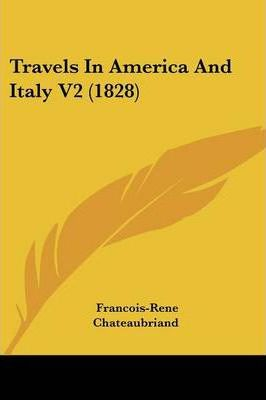 Travels in America and Italy V2 (1828)