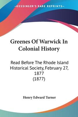 Greenes of Warwick in Colonial History