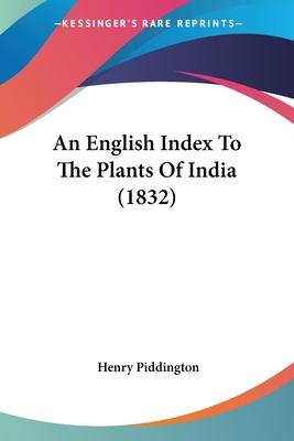 An English Index to the Plants of India (1832)