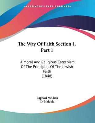 The Way of Faith Section 1, Part 1