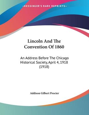 Lincoln and the Convention of 1860