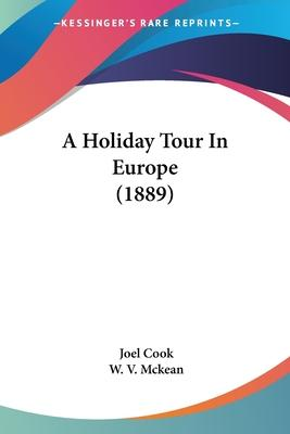 A Holiday Tour in Europe (1889)