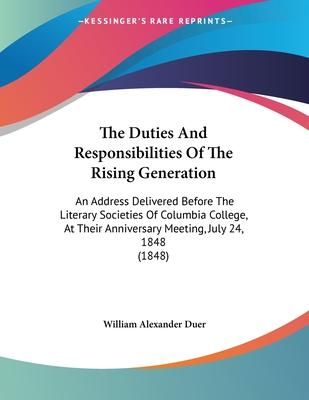 The Duties and Responsibilities of the Rising Generation