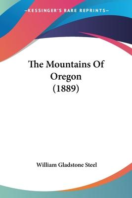 The Mountains of Oregon (1889)