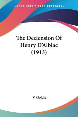 The Declension of Henry D'Albiac (1913)
