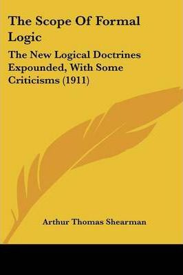 The Scope of Formal Logic