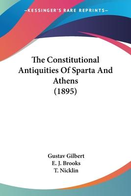 The Constitutional Antiquities of Sparta and Athens (1895)