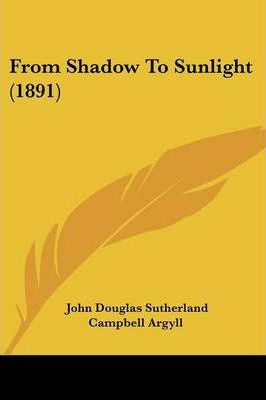 From Shadow to Sunlight (1891)