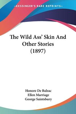The Wild Ass' Skin and Other Stories (1897)