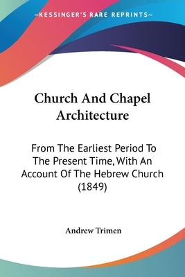 Church and Chapel Architecture