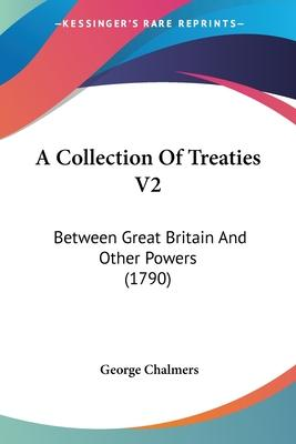 A Collection of Treaties V2