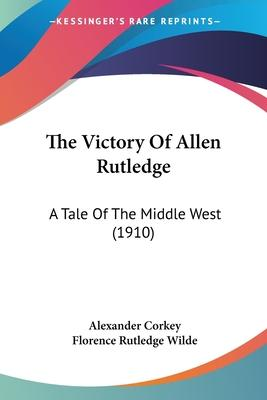 The Victory of Allen Rutledge