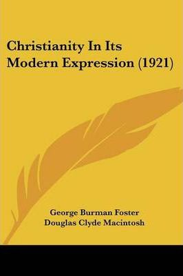 Christianity in Its Modern Expression (1921)
