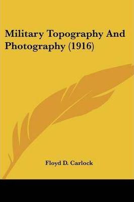 Military Topography and Photography (1916)