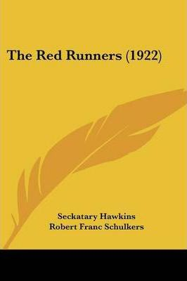 The Red Runners (1922)