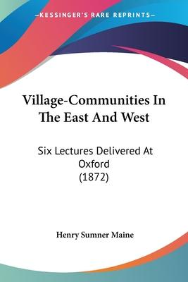 Village-Communities in the East and West
