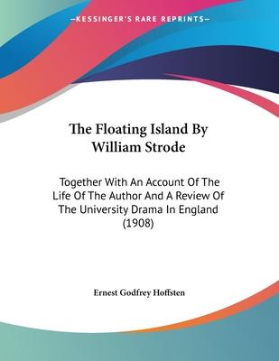 The Floating Island by William Strode
