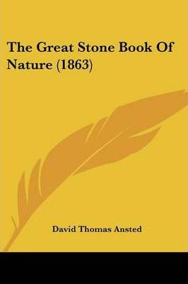 The Great Stone Book of Nature (1863)