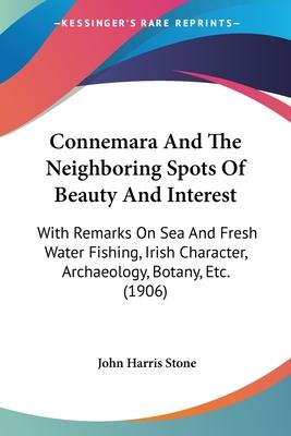 Connemara and the Neighboring Spots of Beauty and Interest