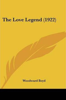 The Love Legend (1922)