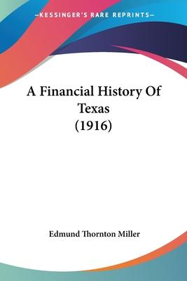 A Financial History of Texas (1916)