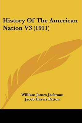History of the American Nation V3 (1911)