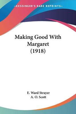Making Good with Margaret (1918)