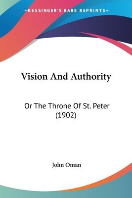 Vision and Authority