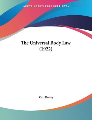 The Universal Body Law (1922)