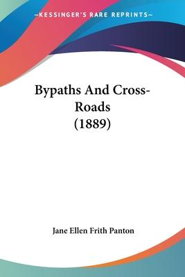 Bypaths and Cross-Roads (1889)