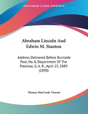 Abraham Lincoln and Edwin M. Stanton
