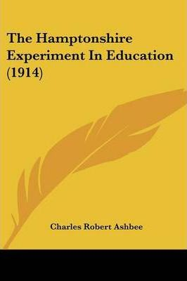 The Hamptonshire Experiment in Education (1914)