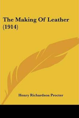 The Making of Leather (1914)