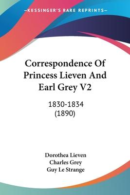 Correspondence of Princess Lieven and Earl Grey V2