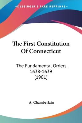 The First Constitution of Connecticut