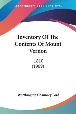 Inventory of the Contents of Mount Vernon
